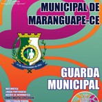 Concursos Públicos - Apostila Concurso Prefeitura Municipal de Maranguape / CE 2015 - Guarda Municipal