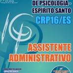 Apostila ASSISTENTE ADMINISTRATIVO - Concurso Conselho Regional de Psicologia - 16ª Região (CRP) 2016