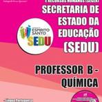 Concursos Públicos - Apostila Completa 2015 do Concurso SEDUC / ES  PROFESSOR B - QUÍMICA
