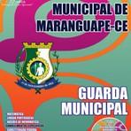 Concursos Públicos - Apostila concurso Prefeitura Municipal de Maranguape / CE, 2015 cargo de Guarda Municipal.