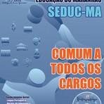 Apostila COMUM A TODOS OS CARGOS - Concurso SEDUC / MA 2015