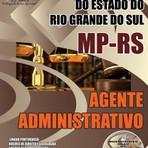 Apostila AGENTE ADMINISTRATIVO - Concurso Ministério Público / RS (MP/RS) 2015