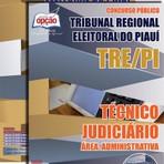 Livros - Apostila TÉCNICO JUDICIÁRIO - ÁREA: ADMINISTRATIVA - Concurso Tribunal Regional Eleitoral / PI (TRE/PI) 2015
