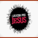Loucos por Jesus - Kleber Lucas