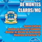 Concursos Públicos - Apostilas Concurso Prefeitura de Montes Claros Minas Gerais-MG - Assistente Administrativo, Educador, Fiscal Municipal