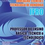 Concursos Públicos - Apostila PROFESSOR (IFRO) 2015 +CD Grátis