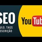 SEO para YouTube – Parte 2 – Títulos, tags e descrição