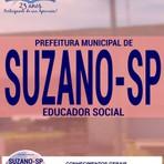 Educação - Apostila  Concurso Prefeitura Municipal de Suzano / SP  EDUCADOR SOCIAL 2016