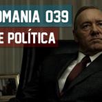 Podcasts - Monomania #039 - Por que falar sobre Política?