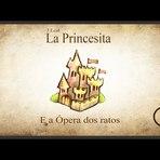 Crônica La Princesita e A Opera dos Ratos J.Leal - Uma fábula inesquecível!