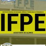 Livros - Apostila ASSISTENTE DE ALUNOS - Concurso Instituto Federal de Educação, Ciência e Tecnologia de Pernambuco (IFPE) 2016