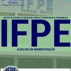 Livros - Apostila AUXILIAR ADMINISTRATIVO - Concurso Instituto Federal de Educação, Ciência  Tecnologia de Pernambuco (IFPE) 2016