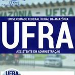 Livros - Apostila ASSISTENTE EM ADMINISTRAÇÃO - Concurso Universidade Federal Rural da Amazônia (UFRA) 2016