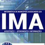 Livros - Apostila ASSISTENTE I - ATENDIMENTO E INFORMAÇÕES - Concurso Informática de Municípios Associados S/A (IMA) 2016