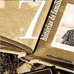 Contos e crônicas - 7 contos, 7 histórias de familia
