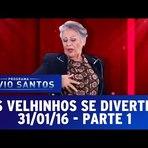 Vídeos - Os Velhinhos se Divertem (31/01/16) - Parte 1 - Pegadinhas do Silvio Santos