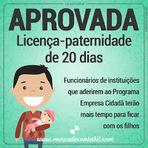Utilidade Pública - LICENÇA-PATERNIDADE: Aprovado Marco Legal da Primeira Infância, com licença-paternidade de 20 dias