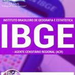 Concursos Públicos - Apostila AGENTE CENSITÁRIO REGIONAL (ACR) - Concurso IBGE