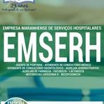 Concursos Públicos - Apostila DIVERSOS CARGOS - Concurso Empresa Maranhense de Serviços Hospitalares (EMSERH)