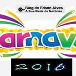 Música - Acompanhe agora a cobertura do Carnaval 2016 em várias cidades pelo Blog do Edson Alves.