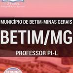 Livros - Apostila PROFESSOR PI-L - Concurso Município de Betim / MG 2016