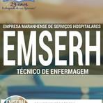 Livros - Apostila TÉCNICO DE ENFERMAGEM - Concurso Empresa Maranhense de Serviços Hospitalares (EMSERH) 2016
