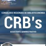 Livros - Apostila ASSISTENTE ADMINISTRATIVO  Concurso Conselhos Regionais de Biblioteconomia da 3ª, 4ª, 5ª, 13ª e 15ª Região 2016