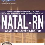Livros - Apostila ASSISTENTE ADMINISTRATIVO - Concurso Prefeitura de Natal / RN 2016