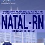 Livros - Apostila ORIENTADOR SOCIAL - Concurso Prefeitura de Natal / RN 2016