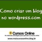 Tutoriais - como criar um blog – passo a passo no WordPress