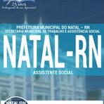 Apostila ASSISTENTE SOCIAL - Concurso Prefeitura de Natal / RN 2016