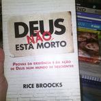 Livros - 2#  Resenha Deus Não Está Morto - Rice Broocks