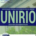 Apostila Concurso Universidade Federal do Estado do Rio de Janeiro (UNIRIO) - ASSISTENTE EM ADMINISTRAÇÃO 2016