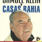 Livros - Eu li: Samuel Klein e Casas Bahia, uma trajetória de Sucesso