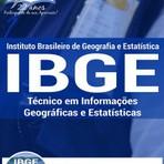 Concursos Públicos - Apostila Completa do Concurso IBGE / Técnico 2016 Cargo de TÉCNICO EM INFORMAÇÕES GEOGRÁFICAS E ESTATÍSTICAS