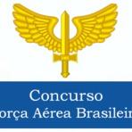 Concursos Públicos - Concurso Força Aérea Brasileira FAB 2016