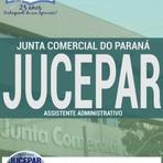 Educação - Apostila  Concurso Junta Comercial do Paraná  ASSISTENTE ADMINISTRATIVO 2016