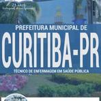 Livros - Apostila TÉCNICO DE ENFERMAGEM EM SAÚDE PÚBLICA - Concurso Prefeitura Municipal de Curitiba / PR 2016