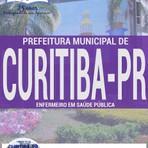 Concursos Públicos - Apostila concurso Prefeitura de Curitiba, no Paraná 2016 cargo de Técnico de Enfermagem em Saúde Pública